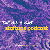 The Oil + Gas Startups Podcast