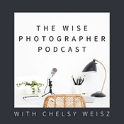 The Wise Photographer Podcast
