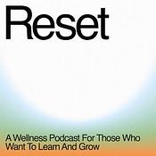 Reset Podcast