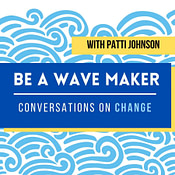 Be A Wave Maker Podcast